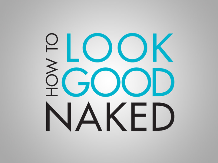 Do You Look Good Naked 101